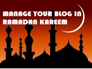 Manage your blogs in ramadan kareem with a schedule