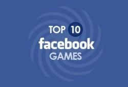 top 10 facebook games