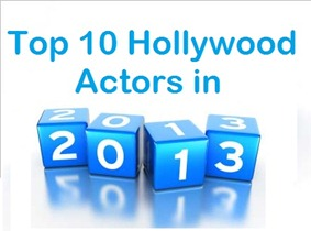 top 10 richest hollywood actors in 2013