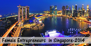 Top 10 Female Entrepreneurs in Singapore in 2014