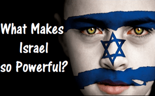 Why Israel is so Powerful