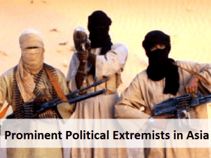 Prominent Political Extremists in Asia
