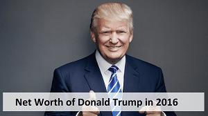 Networth of Donald Trump in 2016