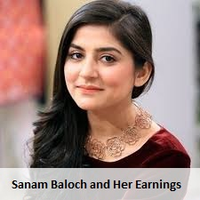 sanam-baloch-and-her-earnings