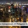 Top Ten Entrepreneurs Of Philippines In 2017