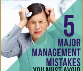 5 Major Management Mistakes You Must Avoid