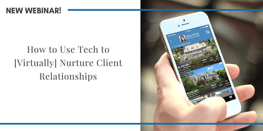 How to Use Tech to [Virtually] Nurture Client Relationships