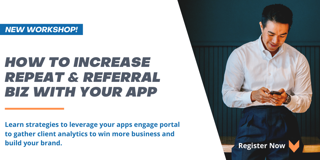 How to increase repeat & referral business with your app