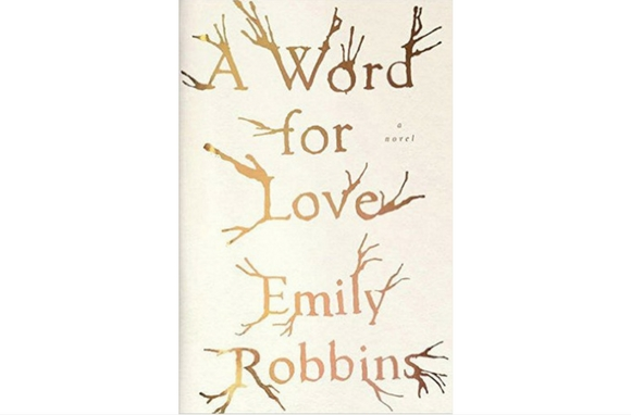 A Word for Love, by Emily Robbins