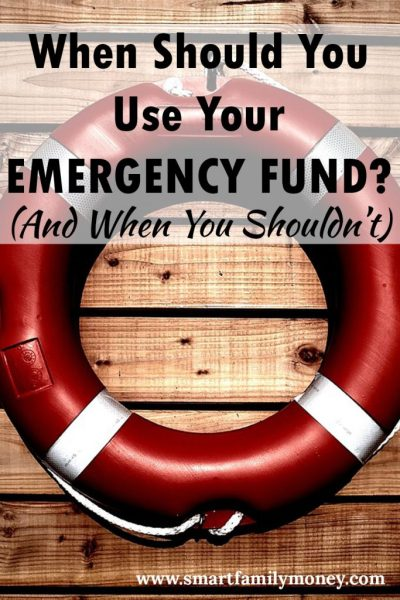 When Should You Use Your Emergency Fund?