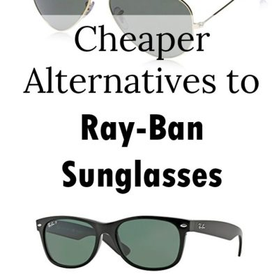 Cheaper Alternatives to Ray-Ban Sunglasses