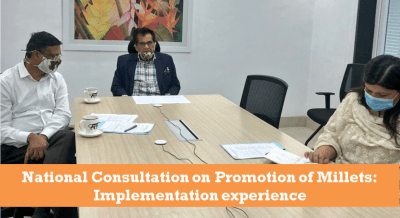 National Consultation On Promotion Of Millets: Implementation Experience Under The Chairmanship Of Mr. Amitabh Kant, CEO Niti Aayog