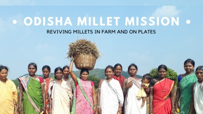 Odisha Millet Mission – Best Model showing the way forward in 2020