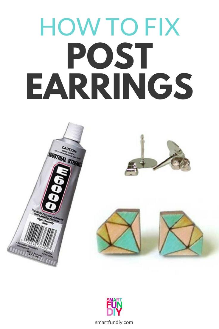 Supplies to fix broken post earrings