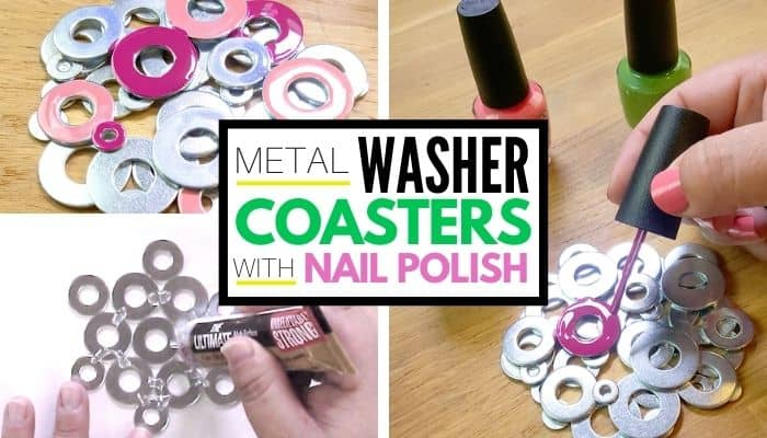 DIY Metal Washer Coasters painted with nail polish. collage of images with text in center