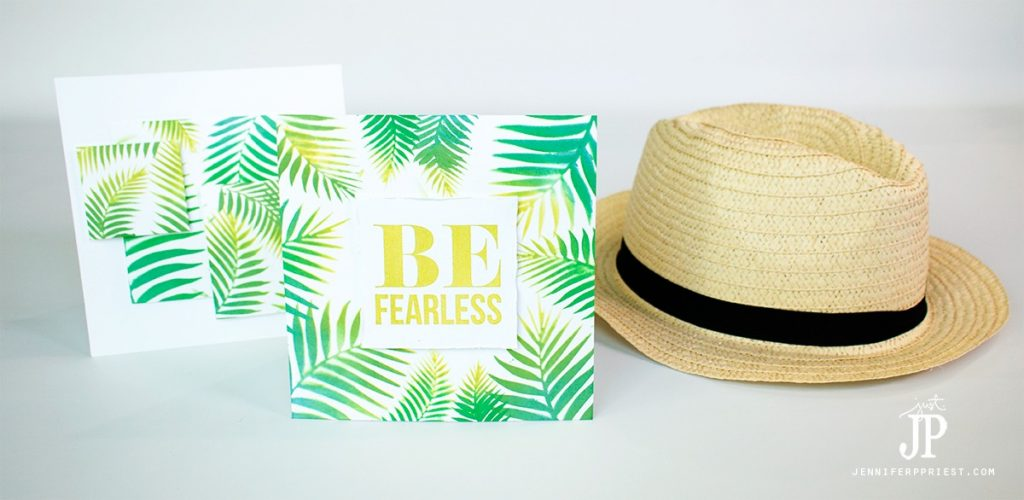 be-Fearless-PALM-LEAF-tropical-card-with-stenciled-Chalk-Ink-by-Jennifer-Priest