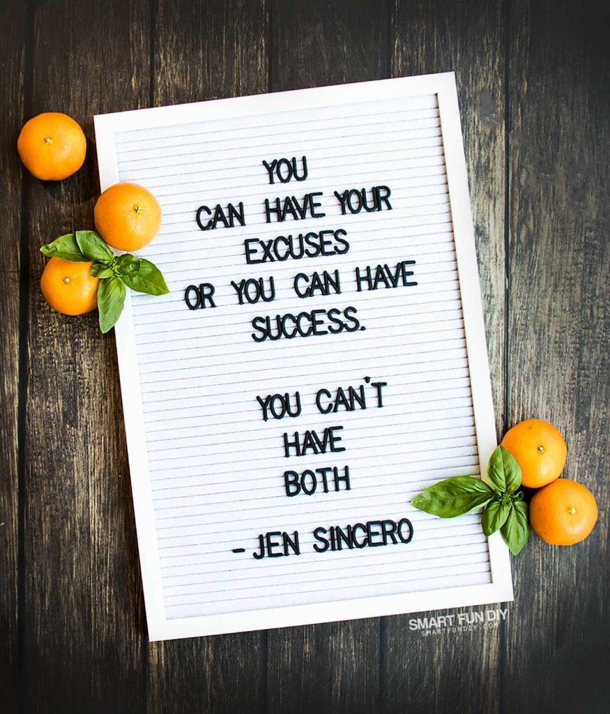 "5 ways to change your weight loss mindset -- ""You can have your excuses or you can have success. You can't have both"" - Jen Sincero Quote #NeuroGymFit #CollectiveBias"