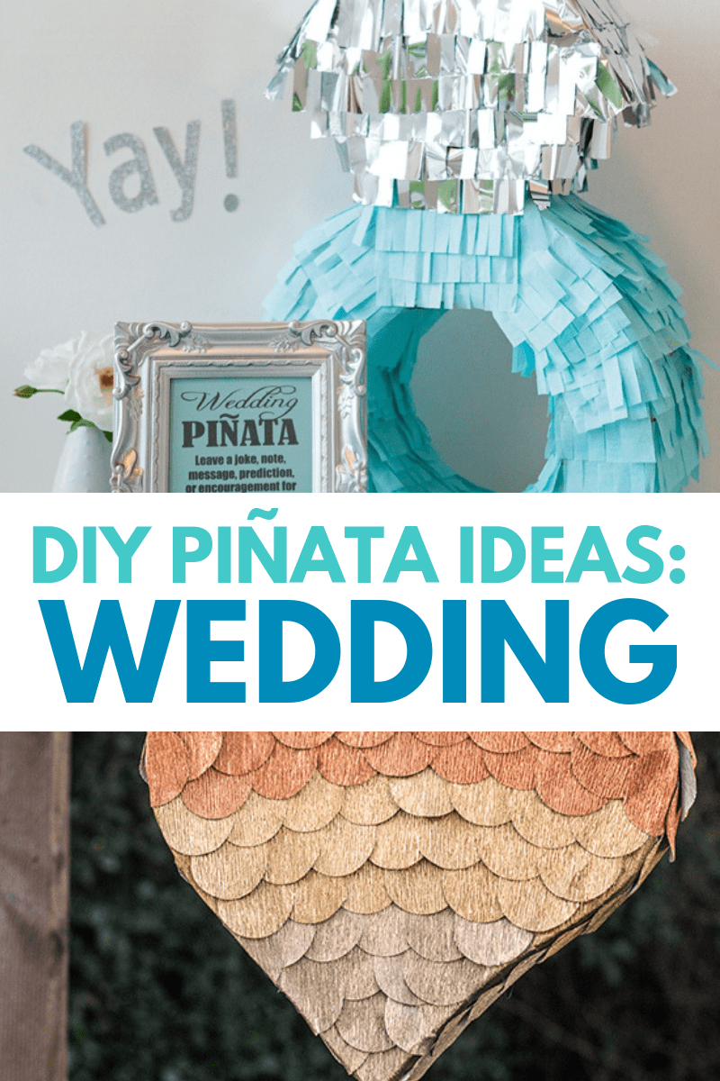 DIY Wedding Pinatas