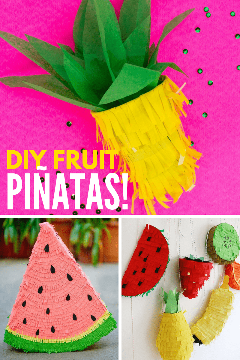 DIY Fruit Pinatas Collage