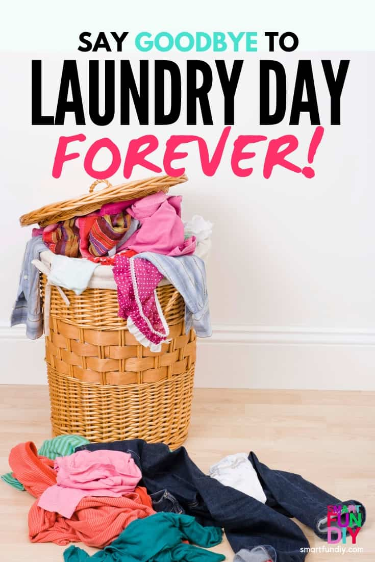 "Laundry basket overflowing with clothes with words ""say goodbye to laundry day forever!"""