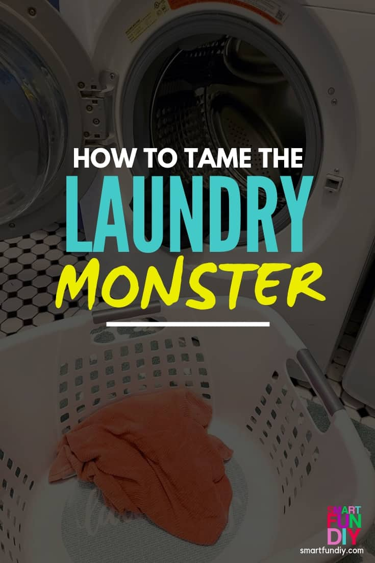 "graphic with word overlay ""how to tame the laundry monster"""