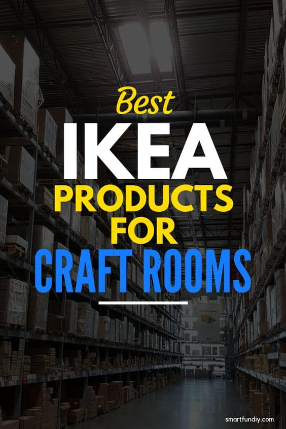 Best Ikea Products For Craft Rooms Graphic