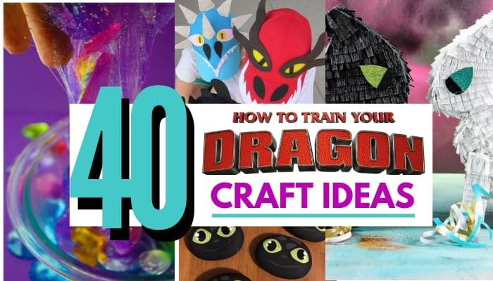 38 How To Train Your Dragon Craft Ideas To Make