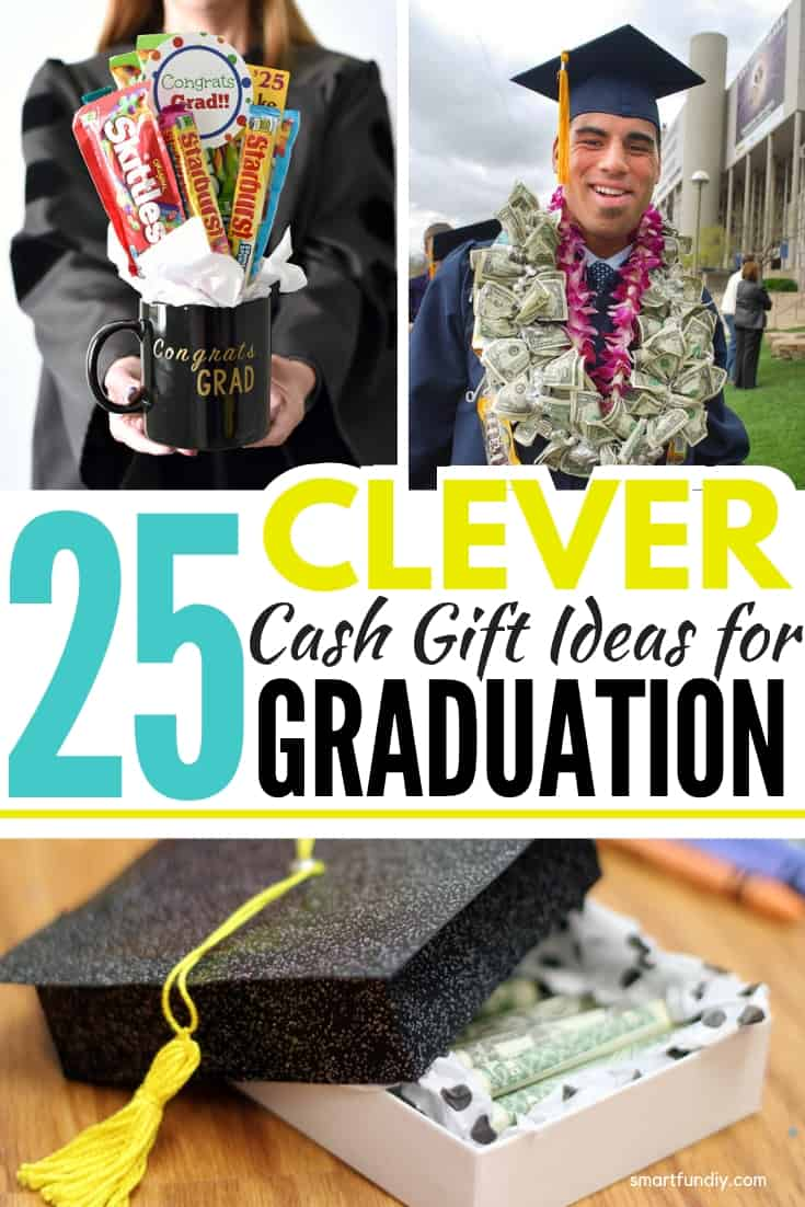 Collage of clever cash gift ideas for graduation