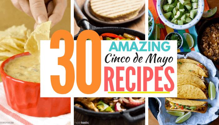 30 amazing cinco de mayo recipes image