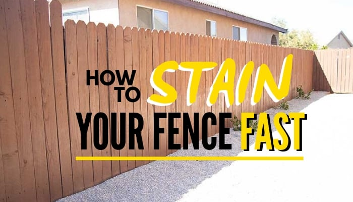 how to stain your fence fast graphic
