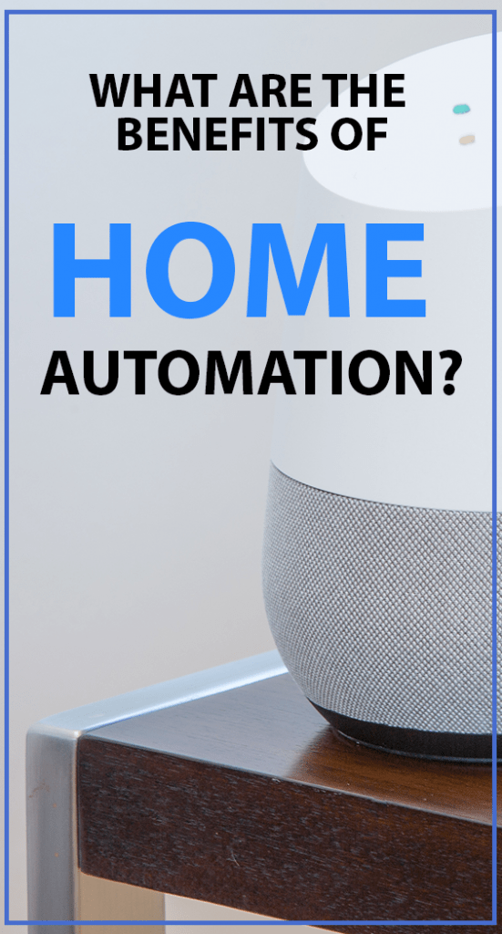 6 Great Benefits of Home Automation