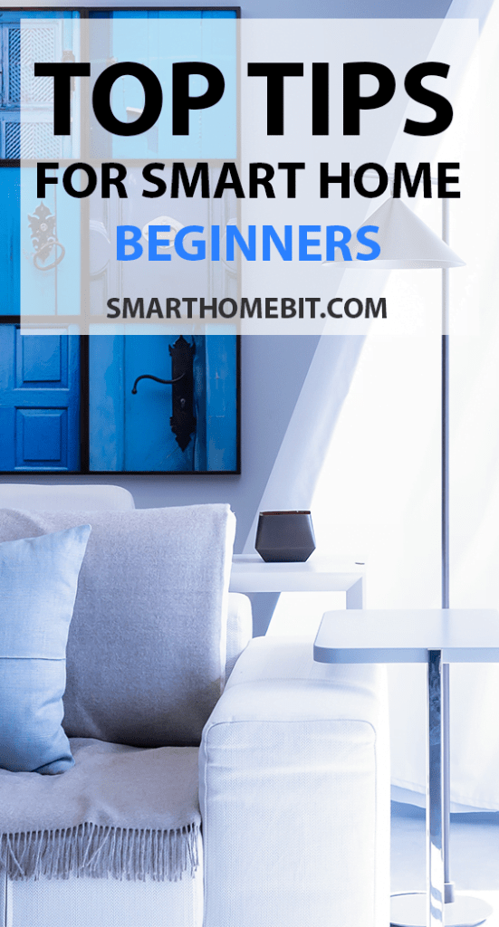 Top Tips For Smart Home Beginners