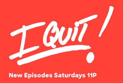 I quit show logo
