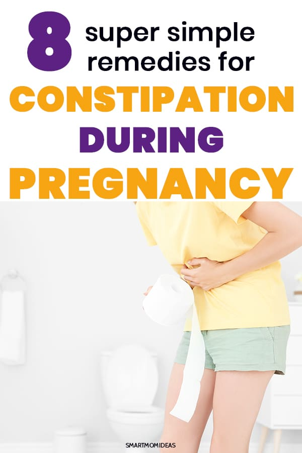 8 Easy Remedies for Constiptation in Pregnancy | Smart Mom ...