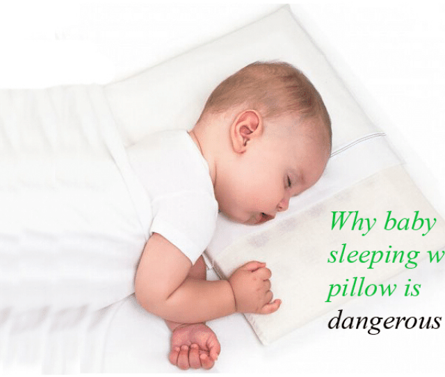 Why Baby Sleeps With A Pillow As Dangerous