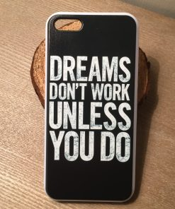 iPhone 5 5s 5c Dreams don't work online kopen - gratis verzending - Smartphonehoesjes 4 You