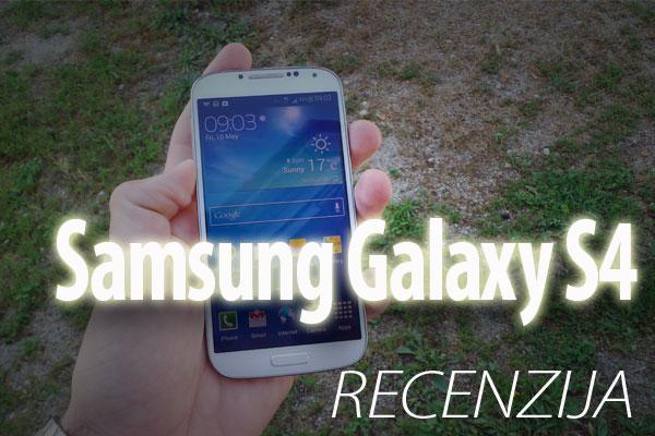 Samsung Galaxy S4 recenzija