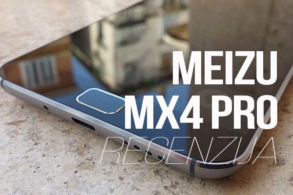 meizu mx4 pro recenzija