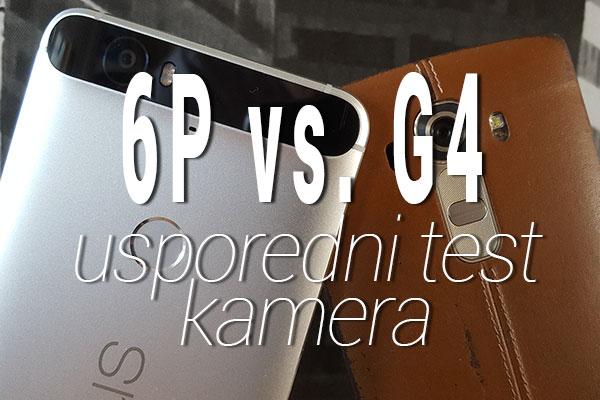 necus 6p vs lg g4 test kamere