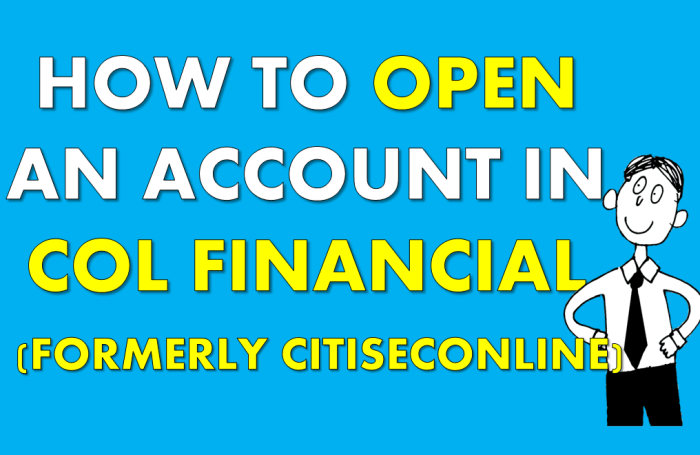How to Open Account in COL Financial