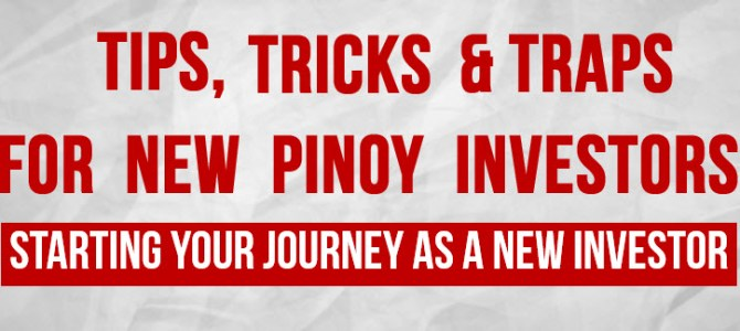 Tips, Tricks & Traps for new pinoy investors (Free webinar)