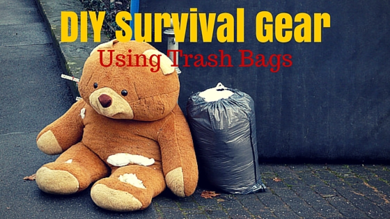 diy survival gear trash bags