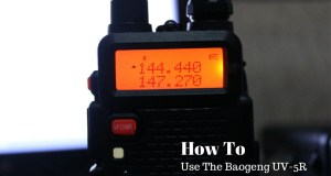 How to Use the Baofeng UV 5R