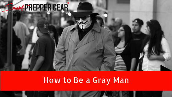 how to be a gray man