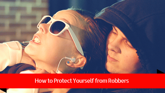 how to protect yourself from robbers