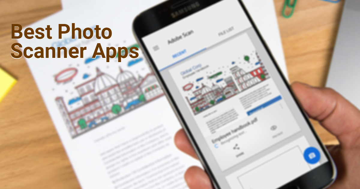 8 Best Document and Photo Scanner apps for Android and iOS