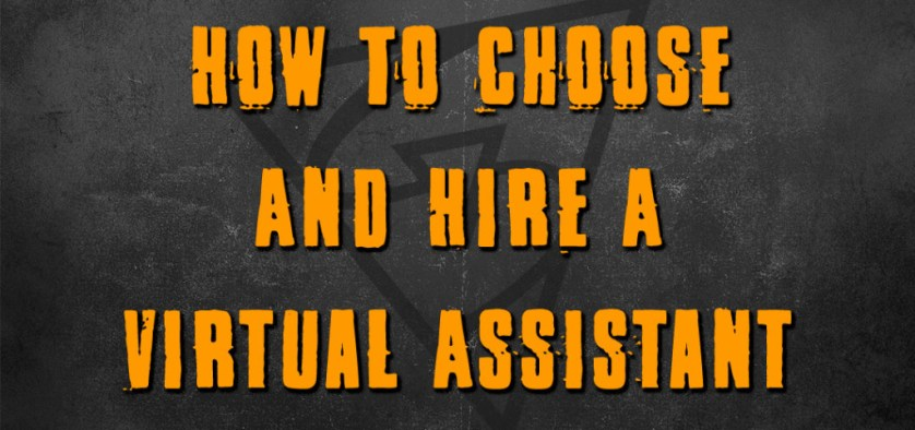 How To Choose And Hire A Virtual Assistant