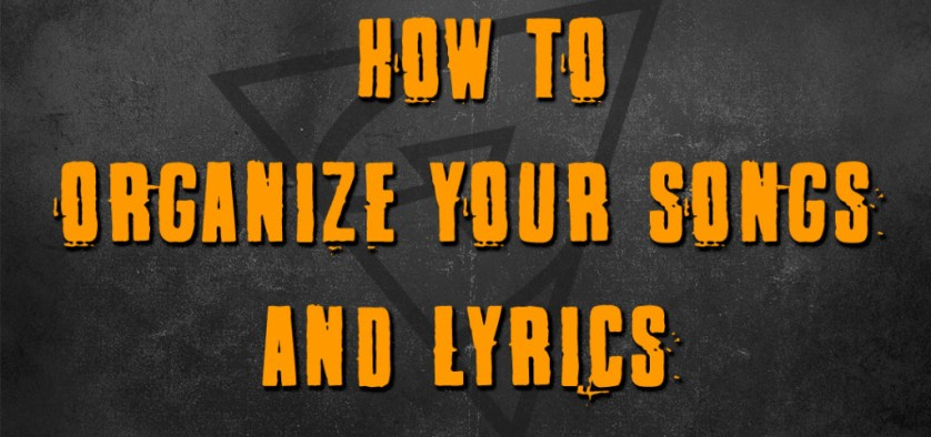 how to organize your songs and lyrics