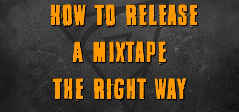 how to release a mixtape