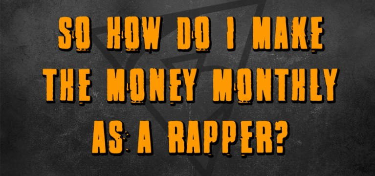how do I make money as a rapper